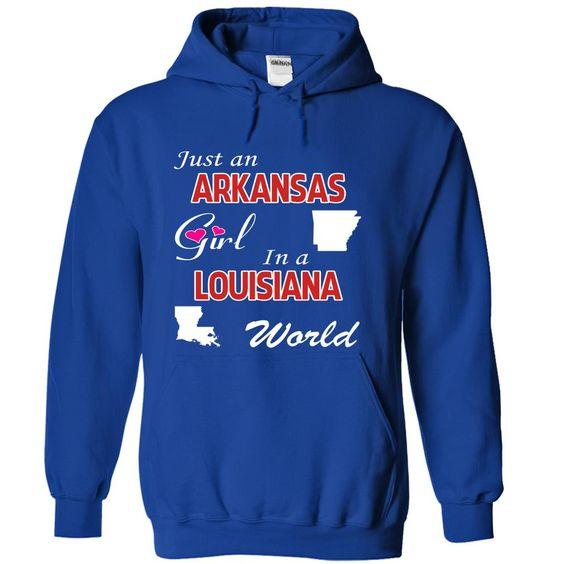Just an Arkansas Girl in a Louisiana World T-Shirts, Hoodies. CHECK PRICE ==► https://www.sunfrog.com/States/Just-an-Arkansas-Girl-in-a-Louisiana-World-prwozblczl-RoyalBlue-18670880-Hoodie.html?id=41382