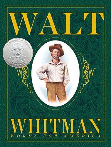Walt Whitman: Words for America (New York Times Best Illu