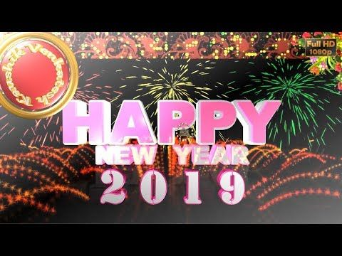 Happy New Year 2019 Wishes Whatsapp Video New Year Greetings Animation Message Ecard Download Youtube New Year Greetings Happy New Year 2019 Happy New