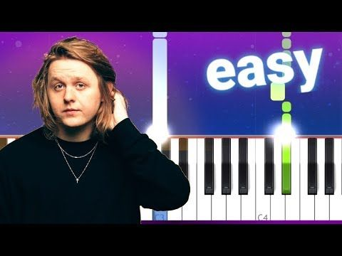 Lewis Capaldi Before You Go 100 Easy Piano Tutorial Youtube Piano Tutorial Easy Piano Learn Music Theory