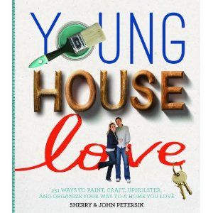 Young House Love: 243 Ways to Paint, Craft, Update, Organize, and Show Your Home Some Love, $15.26