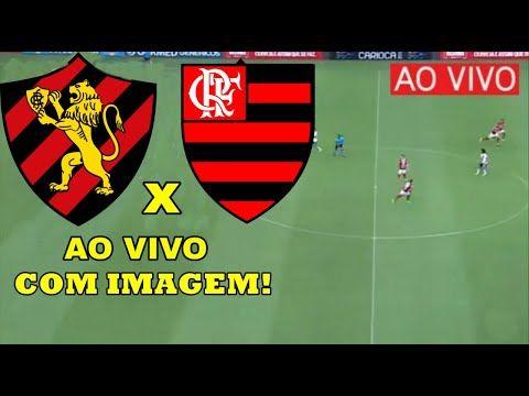 Sport X Flamengo Ao Vivo Com Imagens Em 2021 Flamengo Ao Vivo Flamengo Jogo Do Flamengo