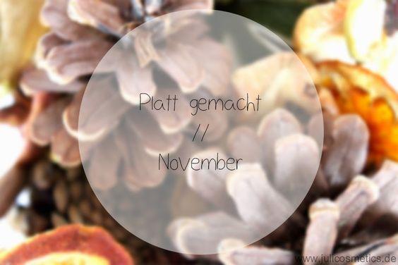 JuliCosmetics: Platt gemacht // November