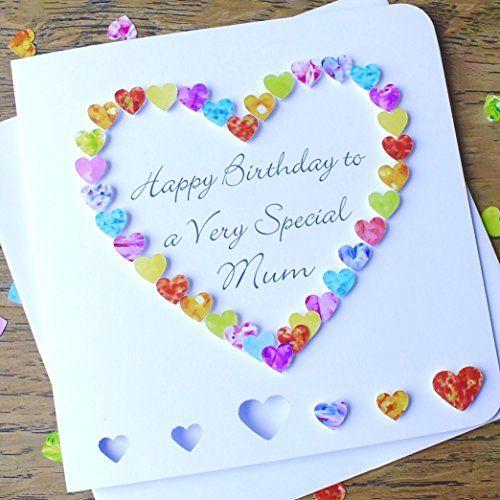 Happy Birthday To A Very Special Mum Card Handmade 3d Mu Https Www Amazon Co Uk Dp B078nd8pwc Ref Cm Sw R Pi Birthday Happy Birthday Cards Birthday Cards
