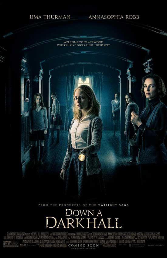 Down A Dark Hall Starring Annasophia Robb And Uma Thurman Official Trailer Horror News Hnn Uma Thurman Film Korku Filmleri