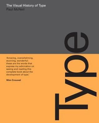 Pdf Download The Visual History Of Type By Paul Mcneil Free Epub Mcneil Ebooks Graphic Design School