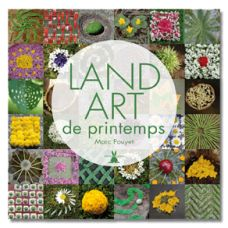 Land Art de printemps: