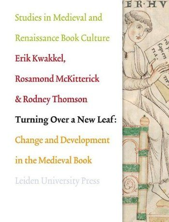 OAPEN Library - Turning over a New Leaf : Change and Development in the Medieval Book