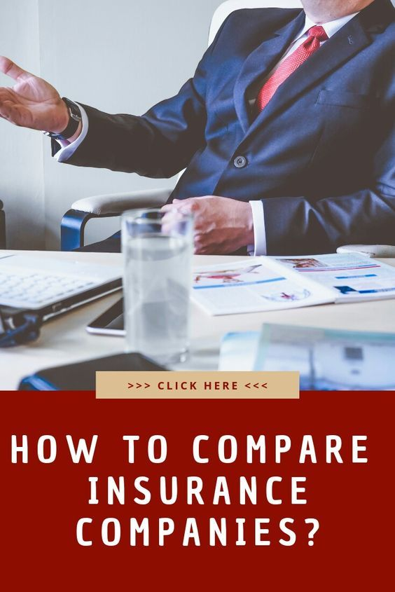 How To Compare Insurance Companies Compare Insurance Insurance