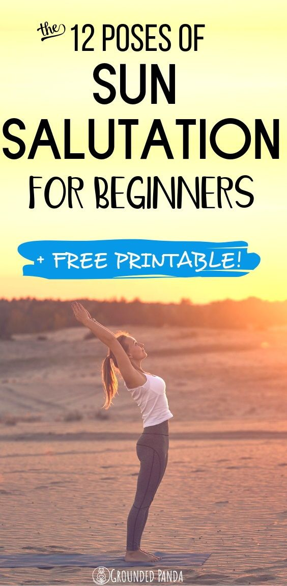 How To Do The 12 Poses Of Sun Salutation For Beginners How To Do Yoga Sun Salutation Types Of Yoga