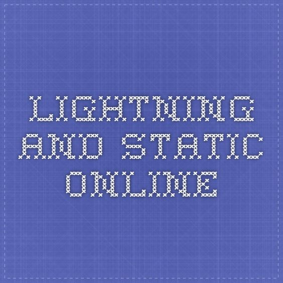 Lightning and Static Online