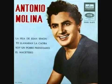 Antonio Molina La Hija De Juan Simon 360p H 264 Aac Mp4 Youtube