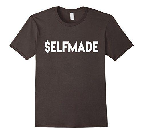 Men's Selfmade T-Shirt $elfmade Entrepreneur Self Employe…