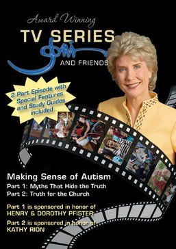 Making Sense of Autism - 2 part DVD. Myths that Hide the Truth and Truth for the Church.