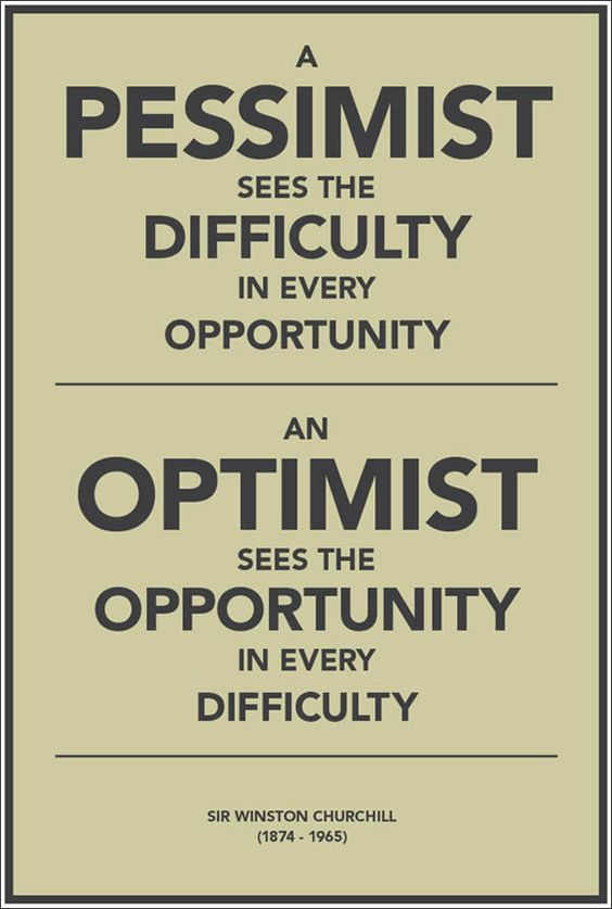 A Pessimist sees the difficulty in every opportunity. An Optimist sees the opportunity in every difficulty #life #lessons #quotes
