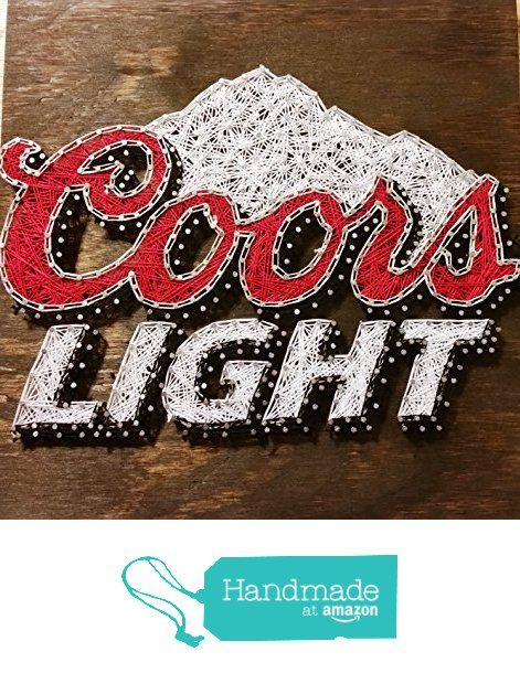 Coors Light String Art Sign, Made to Order from Ruby Owl Designs http://www.amazon.com/dp/B0168761JM/ref=hnd_sw_r_pi_dp_yqCBwb1D2HW4N #handmadeatamazon