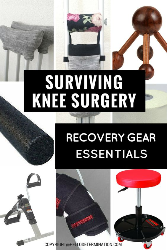 SURVIVING KNEE SURGERY RECOVERY GEAR ESSENTIALS  www.hellodetermination.com
