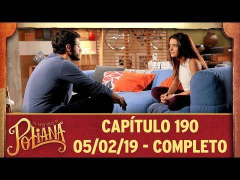 As Aventuras De Poliana Capitulo 190 05 02 19 Completo Youtube