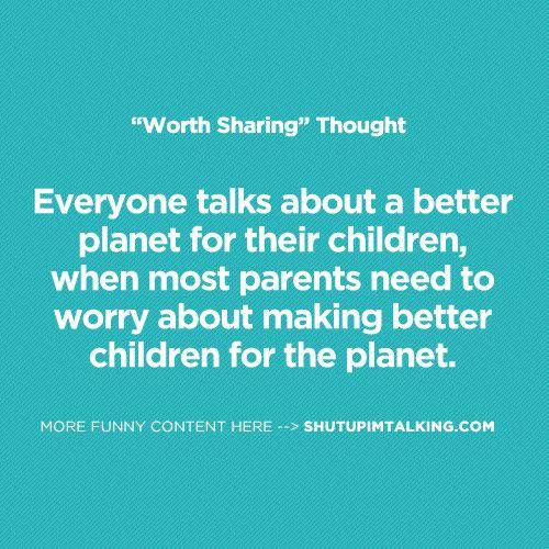 A Better Planet http://www.shutupimtalking.com/a-better-planet/