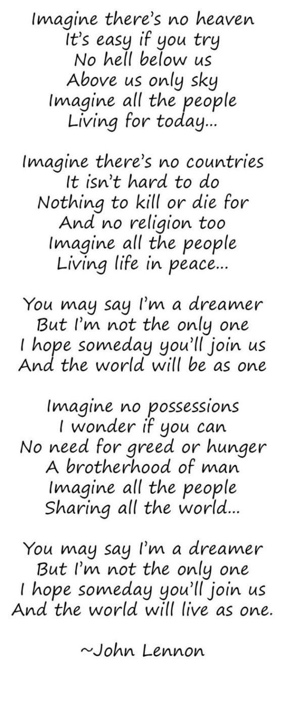 imagine john lennon speech Imagine a world: a sermon on isaiah 2:1-5 and luke 17:20-21 john lennon wrote the song imagine as an invitation to envision a world without hunger, war, or religious divisions he wistfully sang, imagine all the people living life in peace.
