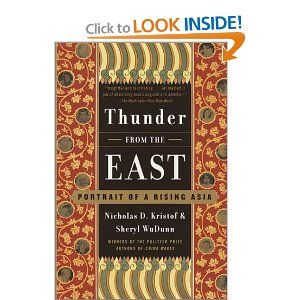 Thunder from the East: Portrait of a Rising Asia - Nicholas Kristof and Sheryl WuDunn