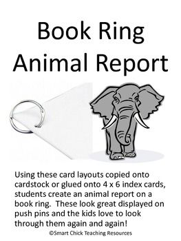 My students LOVE doing this format for their animal reports!  You need cardstock paper OR 4 x 6 blank index cards and a book ring for each student....