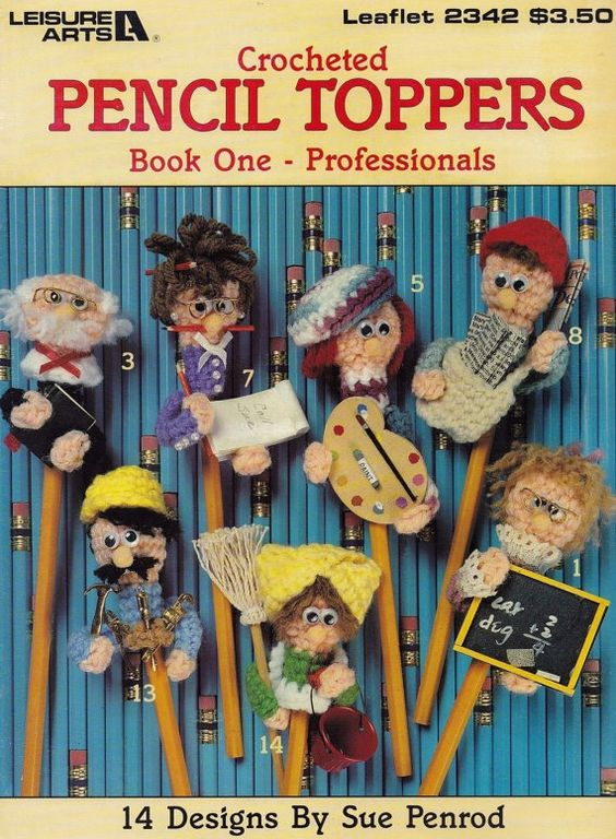 Pencil Toppers Book One - Professionals, Leisure Arts Crochet Pattern Booklet 2342 Fireman Policeman Farmer Teacher Scientist & More!