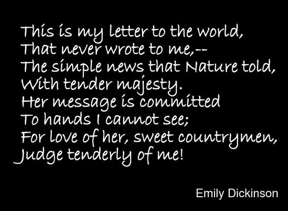 Emily Dickinson This is my letter to the world