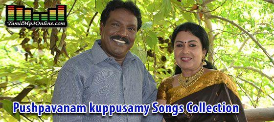 Pushpavanam Kuppusamy Anitha Village Folk Songs Download
