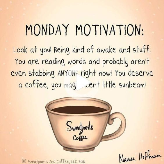 50 Best Monday Motivation Quotes Coffee Quotes Funny Coffee Quotes Monday Monday Coffee
