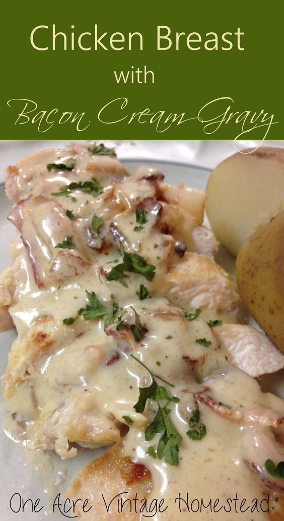 Real bacon explosion in a not so low fat cream gravy. Chicken Breast with Bacon Cream Gravy recipe from One Acre Vintage Homestead. #baconcreamgravy #chickenwithgravy