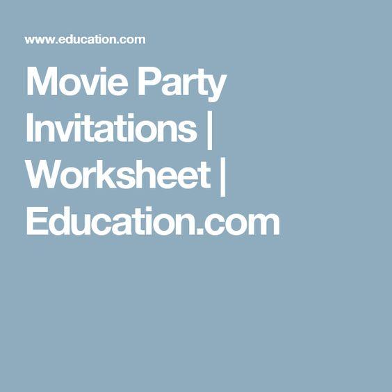 Movie Party Invitations | Worksheet | Education.com