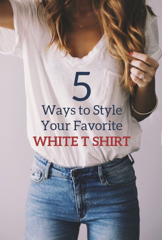 5 Ways to Style Your Favorite White T Shirt