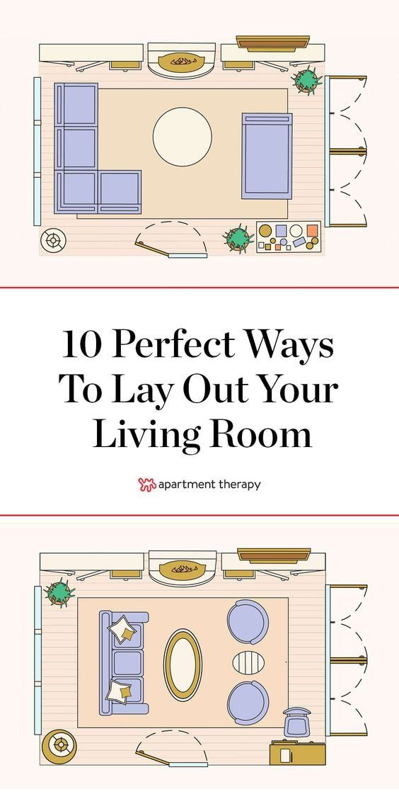 Be Your Own Designer 10 Flawless Ways To Lay Out A Living Room Livingroom Layout Apartment Living Room Layout Living Room Furniture Layout