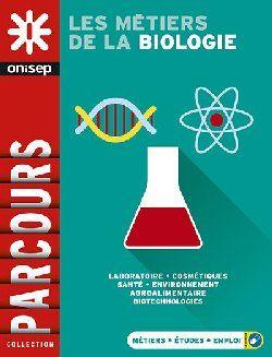 Orientation : Les métiers de la biologie