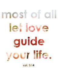 Love will guide you home.