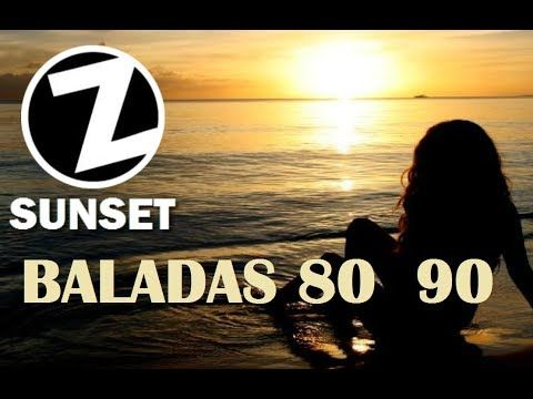 Z Sunset Radio Z Rock And Pop 04 Balada En Ingles De Los 70s 80s Y 90s Youtube Con Imagenes Programa Musical Balada Mejores Canciones