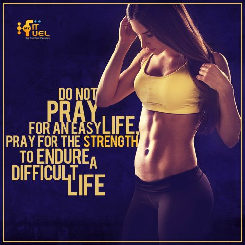 Do not pray for an easy life pray for the strength to endure a difficult life