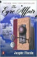 """The Eyre Affair and the whole Thursday Next series by Jasper Fforde.  New to me; adding to my """"To Be Read"""" list forthwith!"""