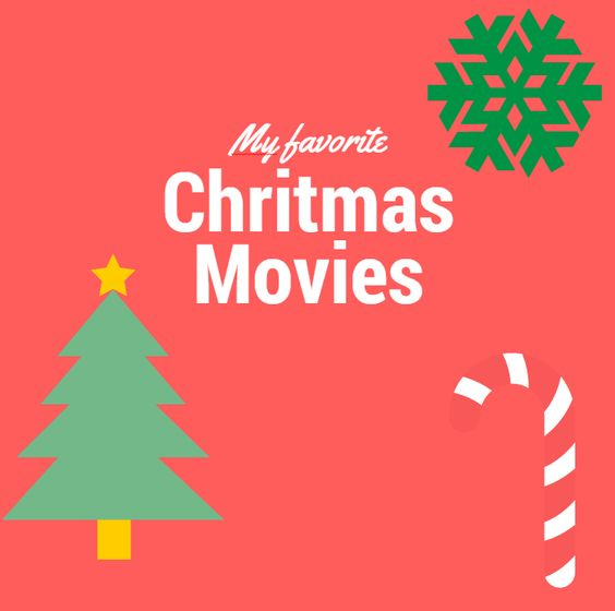 My 5 favorite Christmas Movies!: