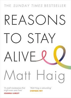 Reasons to Stay Alive (March):