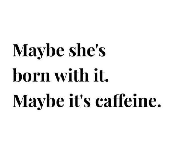 it's prob the caffeine