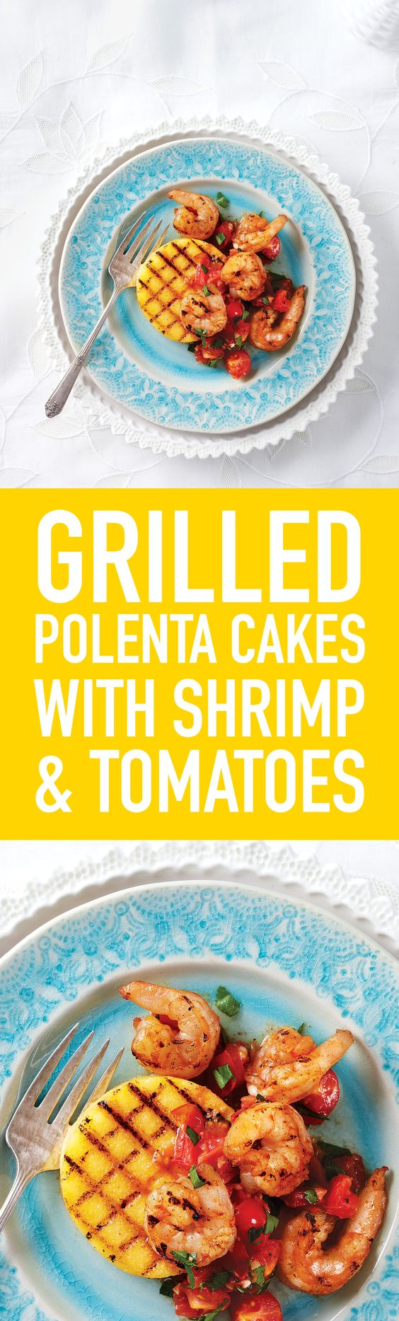 Grilled Polenta Cakes with Shrimp and Tomatoes uses pre-made polenta ...