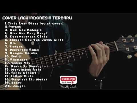 Best Lagu Pop Indonesia Terbaru 2019 Cinta Luar Biasa Terhits Paling Lagu Indonesia Cinta