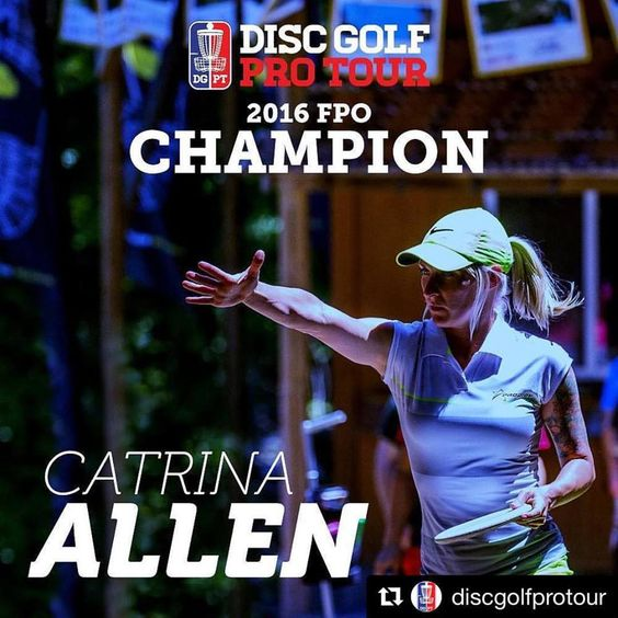 Catrina Allen, 2016 Disc Golf Pro Tour Champion.