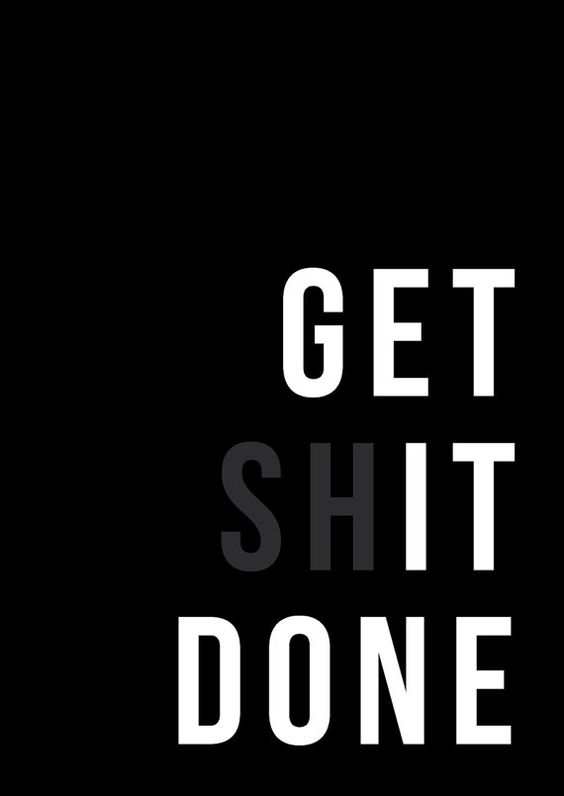 Get Shit Done // Typography Print by TheNativeState
