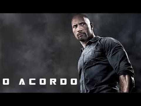 O Acordo Dublado Filmes De Acao The Rock Dwayne The Rock