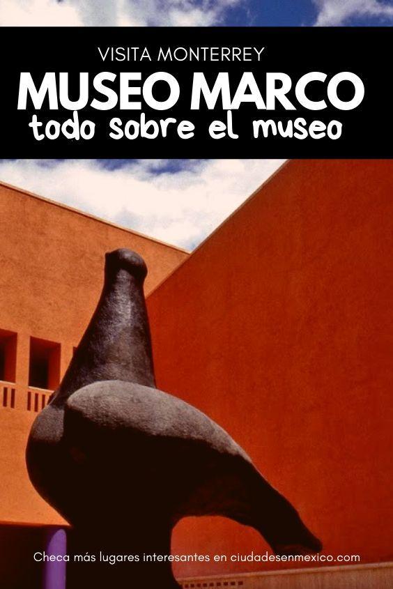 Conoce Los Precios Exposiciones Y Horarios Del Museo Marco En Monterrey Museos Museos En Mexico Marco