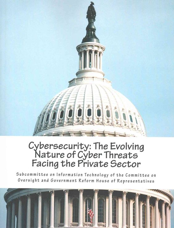 Cybersecurity: The Evolving Nature of Cyber Threats Facing the Private Sector: Hearing Before the Subcommittee on...