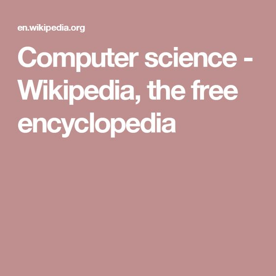 Computer science - Wikipedia, the free encyclopedia